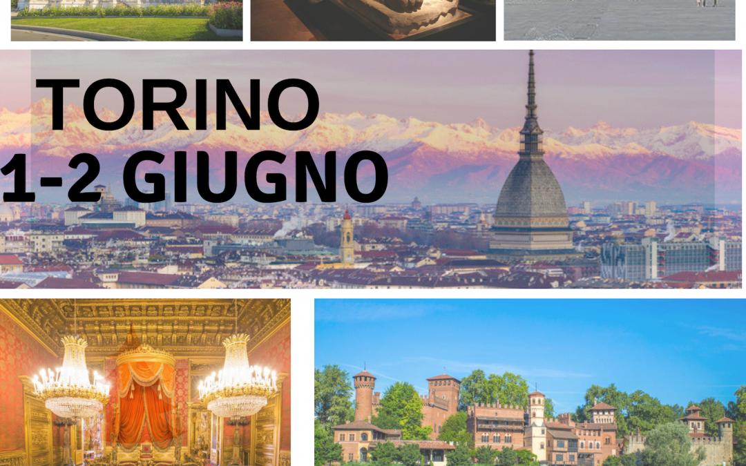 1-2 GIUGNO 2019   GITA A TORINO